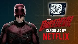 DAREDEVIL IS CANCELLED BY NETFLIX - Double Toasted Reviews