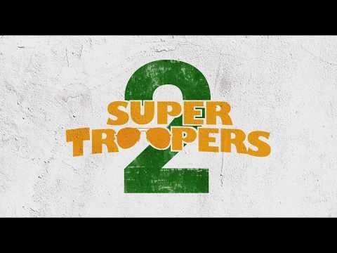 SUPER TROOPERS 2|  Trailer 1 | In Cinemas April