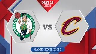 Cleveland Cavaliers vs Boston Celtics Game 1: May 13, 2018