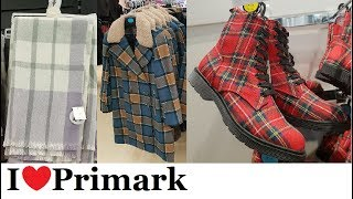 Everything checked - tartan - plaid at Primark  | November 2018 | I❤Primark