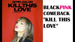 "(LISA TEASER) Blackpink Comeback update/news ""KILL THIS LOVE"""
