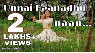 Unnai kaanadhu naan | Vishwaroopam | Dance Cover | Padma Shalini