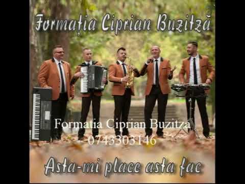 Formatia Ciprian Buzitza - Ce îmi doresc eu de la tine