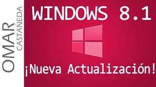 WINDOWS 8.1: COMO ACTUALIZAR A LA NUEVA VERSION!