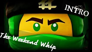 Lego Ninjago Sons Of Garmadon Intro With The Weekend Whip NOT OFFICIAL