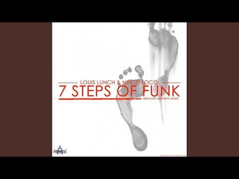 7 Steps Of Funk (Louis Lunch Remix)