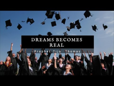 """""""Dreams Becoming Real"""" 