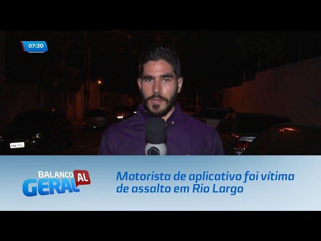 Motorista de aplicativo foi vítima de assalto em Rio Largo