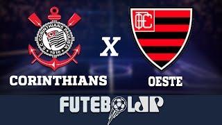 Corinthians 1 x 0 Oeste - 17/03/19 - Paulistão