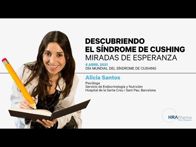 Día Mundial Síndrome de Cushing. Alicia Santos, psicóloga.