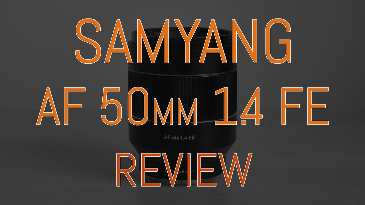 Samyang Rokinon Af 50mm F 14 Fe Review Sony E Mount Youtube For