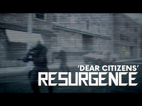 Resurgence 'Dear Citizens' Teaser Trailer