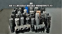 AR-15 Muzzle Brake Shootout #3: 44 brakes tested! 5.56 / .223