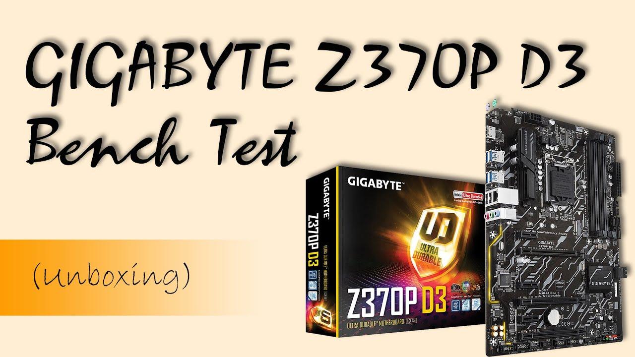 GIGABYTE Z370P D3 Motherboard Breadbaord Test/Bench Test
