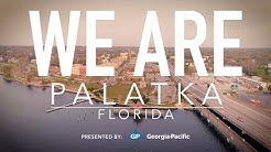 We Are: Palatka, Florida