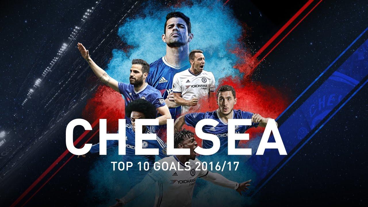 Download Chelsea Top 10 Goals 2016/17 (HD)