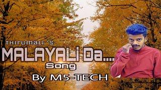 thirumali---malayali-da-music-prod-by-arcado-malayalam-rap-song-m5-tech