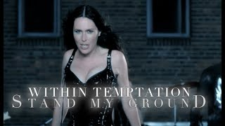 Смотреть клип Within Temptation - Stand My Ground