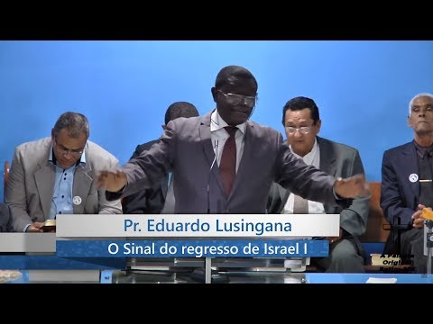 Pr. Eduardo Lusingana |O SINAL DO REGRESSO DE ISRAEL I | 23-07-2017