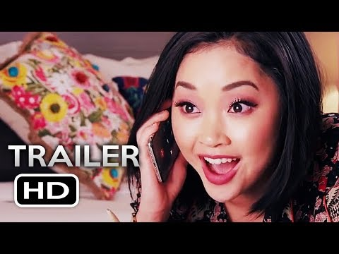 TO ALL THE BOYS I'VE LOVED BEFORE 2 Teaser Trailer (2019) Netflix Comedy Movie HD