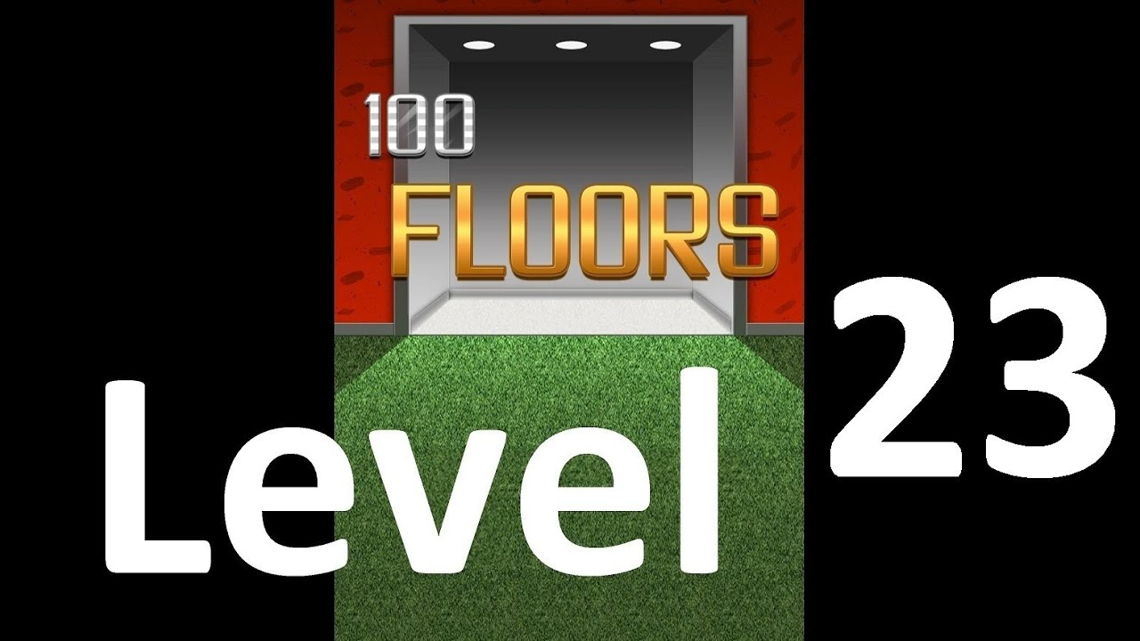 100 Floors Level 23 Floor 23 Solution Iphone Ipad Ipod