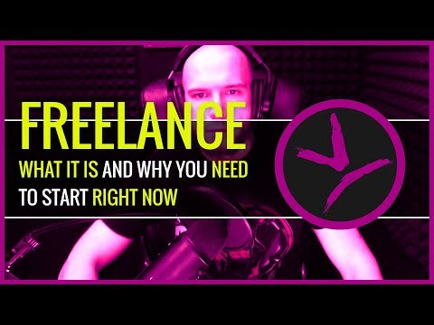 WHAT IS FREELANCING? And Why You Need To Start Right Now