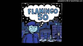 Flamingo 50 - Lost Last Year