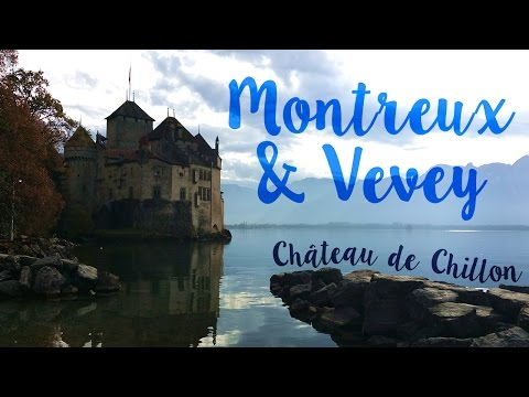 MONTREUX & VEVEY | Places to Go in Lake Geneva Region - Switzerland & France Part 3