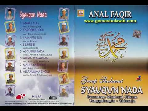 Full Album Sholawat Terbaik SYAUQUN NADA PP. Manbaul Hikam SDA - Album Anal Faqir