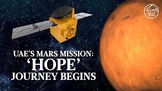 """UAE's Mars mission: """"Hope"""" journey begins"""
