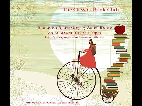 The Classics Book Club Presents: Agnes Grey