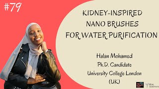 Kidney-inspired Nano Brushes for Water Purification ft. Halan Mohamed | #79 Under the Microscope