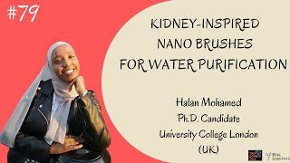Kidney-inspired Nano Brushes for Water Purification ft. Halan Mohamed | #79 Under the Microscope