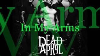9. Dead By April - In My Arms (CD-Q + Lyrics!)