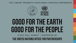 Study Hall Sustainable Fashion Summit #SDGSTUDYHALL Video