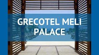 GRECOTEL MELI PALACE 4* Крит - Лассити обзор – ГРЕКОТЕЛЬ МЕЛИ ПАЛАС 4* Крит - Лассити видео обзор