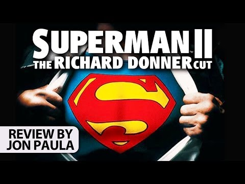 Superman II: The Richard Donner Cut -- Movie Review #JPMN