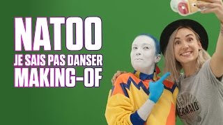 Le Making Of de Natoo - Je sais pas danser ♫ | Just Dance 2017