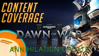 Dawn of War 3 Annihilation Update - Toaster Content Coverage