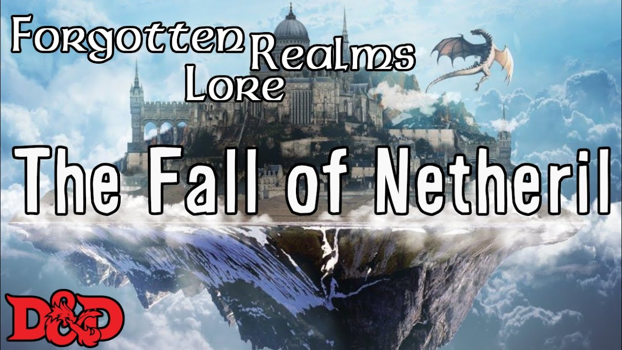 Forgotten Realms Lore - The Fall of Netheril