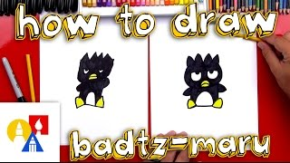 How To Draw Badtz-Maru