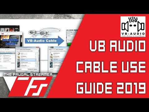 VB Audio Virtual Audio Cable Installation and Use Guide 2019