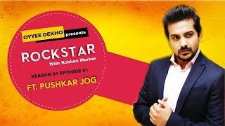 rockstar-with-rohhan-murkar-ft-pushkar-jog-ti-and-ti-s01-e01