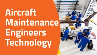 Aircraft Maintenance Engineers Technology