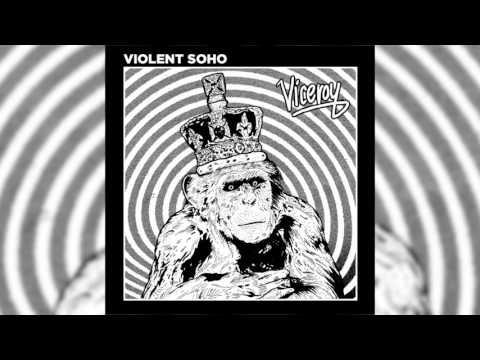 Violent Soho - Viceroy (Official Audio)