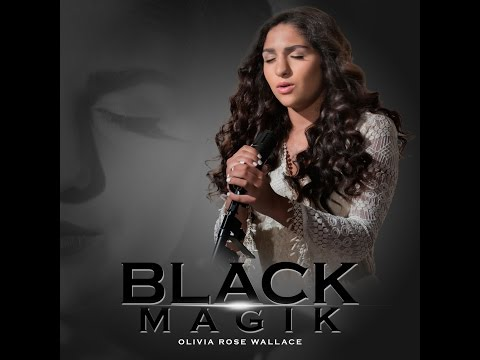 BLACK MAGIK (Official Lyric Video) - OLIVIA ROSE WALLACE