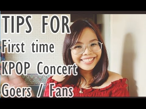 Tips for first time KPOP concert goers / fans