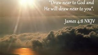 "Nehemiah 4 & Word-""Draw near to Me and I will draw near to you!"""
