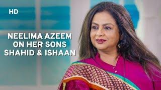 Neelima Azeem on her sons Shahid & Ishaan, inspired by Rajesh Khanna, Hrithik   Baatein Kahi Ankahi