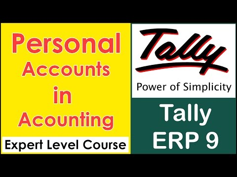 What is Personal Account in Accounting - Debit and Credit Rule - Tally ERP 9 Expert Level